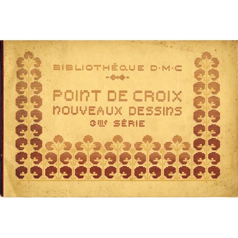 FASCICULE BIBLIOTHEQUE DMC - POINTS DE CROIX - 3ème SERIE