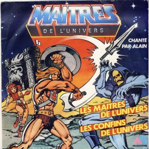 DISQUE 45 TOURS MAITRES DE L'UNIVERS