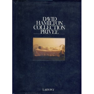 LIVRE PHOTOGRAPHIES - DAVID HAMILTON - COLLECTION PRIVEE