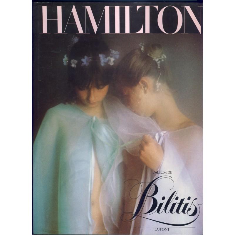 LIVRE PHOTOGRAPHIES  - DAVID HAMILTON - L'ALBUM DE BILITIS