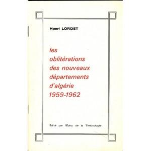 LIVRE : LES OBLITERATIONS DES NOUVEAUX DEPARTEMENTS D'ALGERIE 1959-1962
