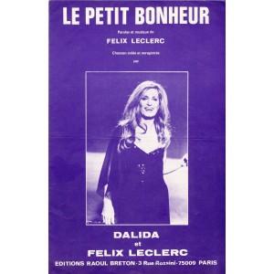 PARTITION DE DALIDA ET FELIX LECLERC - LE PETIT BONHEUR