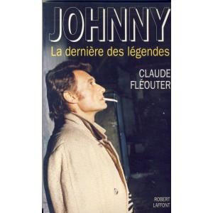 LIVRE : JOHNNY HALLYDAY - LA DERNIERE DES LEGENDES DE CLAUDE FLEOUTIER