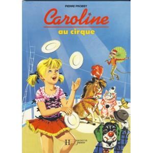 LIVRE : CAROLINE AU CIRQUE. PIERRE PROBST