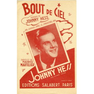 PARTITION DE JOHNNY HESS - BOUT DE CIEL