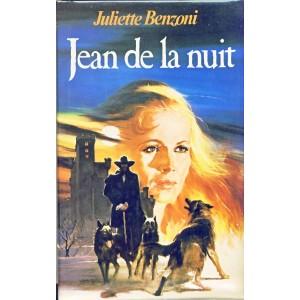ROMAN  - JEAN DE LA NUIT. Juliette BENZONI