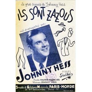 PARTITION DE JOHNNY HESS - ILS SONT ZAZOUS