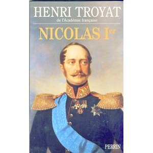 ROMAN  -  NICOLAS 1er - HENRI TROYAT