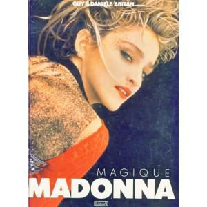 LIVRE - MAGIQUE MADONNA. Guy et Daniele ABITAN. Edition N° 1