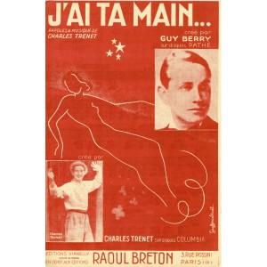 PARTITION DE CHARLES TRENET - J'AI TA MAIN...