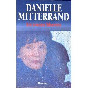 LIVRE - EN TOUTES LIBERTES - DANIELLE MITTERRAND