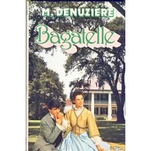 ROMAN - BAGATELLE - LOUISIANE TOME III - M. DENUZIERE