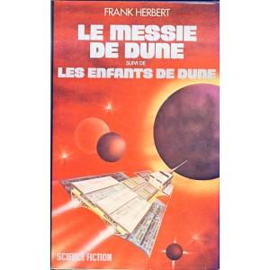ROMAN - LE MESSIE DE DUNE  suivi de LES ENFANTS DE DUNE- Frank HERBERT