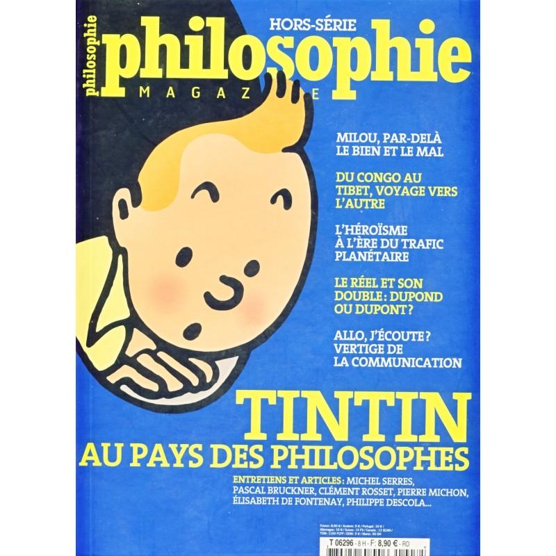 LIVRE TINTIN AU PAYS DES PHILOSOPHES - HORS SERIE PHILOSOPHIE MAGAZINE