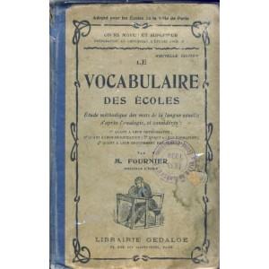 LIVRE SCOLAIRE - LE VOCABULAIRE DES ECOLES COURS MOYEN ET SUPERIEUR PAR. M. FOURNIER
