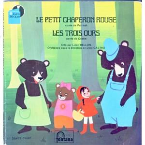 LIVRE DISQUE - LE PETIT CHAPERON ROUGE (conte de PERRAULT) - LES TROIS OURS (conte de GRIMM)