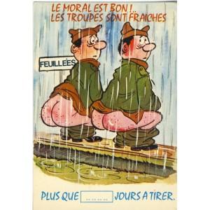 CARTE POSTALE MILITARE - LE MORAL EST BON !....