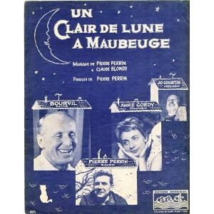 PARTITION DE BOURVIL - UN CLAIR DE LUNE A MAUBEUGE