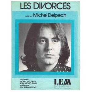 PARTITION MICHEL DELPECH - LES DIVORCES
