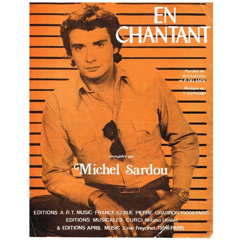 PARTITION DE MICHEL SARDOU - EN CHANTANT