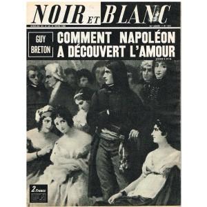 NOIR ET BLANC N° 1251 MARS 1969 - COMMENT NAPOLEON A DECOUVERT L'AMOUR