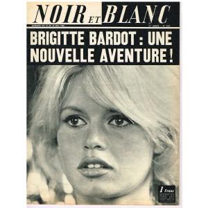 NOIR ET BLANC N° 1107 - BRIGITTE BARDOT :  UNE NOUVELLE AVENTURE !