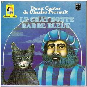 DEUX DISQUES 45 TOURS + 1 LIVRE -  LE CHAT BOTTE et BARBE BLEUE D'APRES PERRAULT
