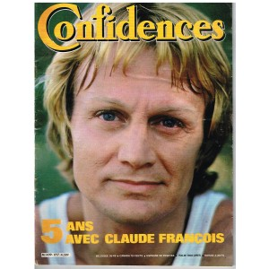 CONFIDENCES N° 1717 : 5 ANS AVEC CLAUDE FRANCOIS. 1980