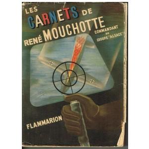 LIVRE - LES CARNETS DE RENE MOUCHOTTE (1940-1943)