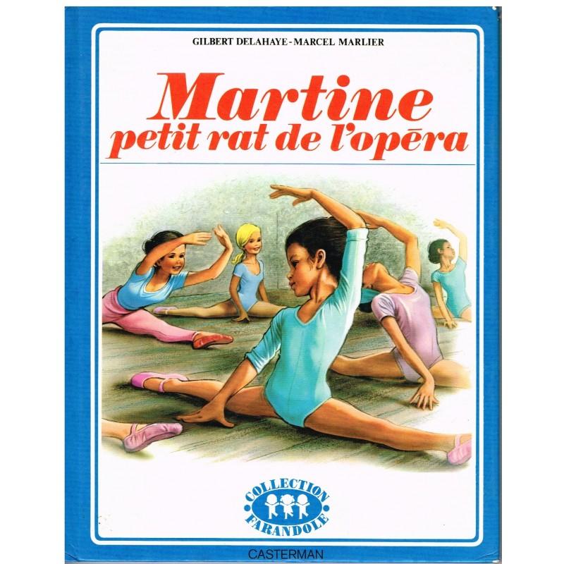 LIVRE : MARTINE PETIT RAT DE L'OPERA
