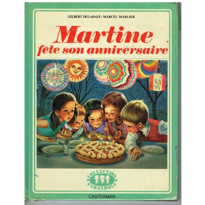 LIVRE : MARTINE FETE SON ANNIVERSAIRE