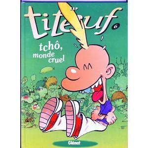 titeuf-6-tcho-monde-cruel