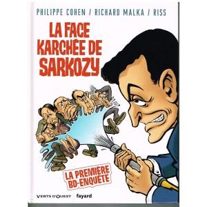 BD ENQUETE - LA FACE KARCHEE DE SARKOZY