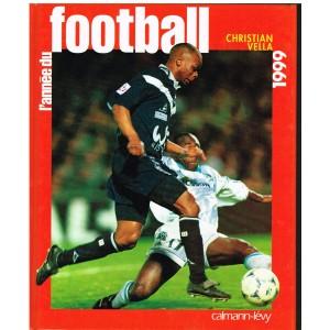 LIVRE DE SPORT : L'ANNEE DU FOOTBALL 1999