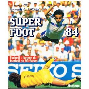 LIVRE DE SPORT : SUPER FOOT 84