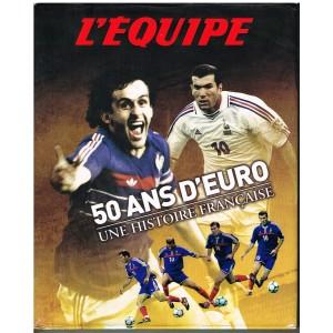 LIVRE DE SPORT : L'EQUIPE 50 ANS D'EURO UNE HISTOIRE FRANCAISE