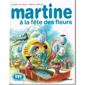 LIVRE : MARTINE A LA FETE DES FLEURS