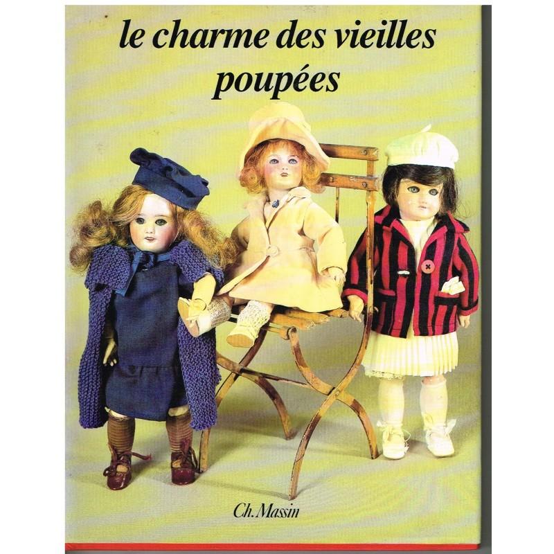 LIVRE  : LE CHARME DES VIEILLES POUPEES - EDITH  MANNONI.