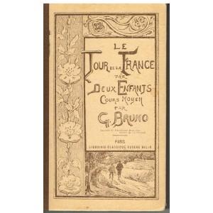LIVRE SCOLAIRE - LE TOUR DE FRANCE PAR DEUX ENFANTS