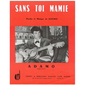 PARTITION ADAMO - SANS TOI MAMIE