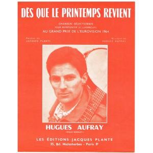 PARTITION DE HUGUES AUFRAY - DES QUE LE PRINTEMPS REVIENT.