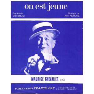 PARTITION DE MAURICE CHEVALIER - ON EST JEUNE