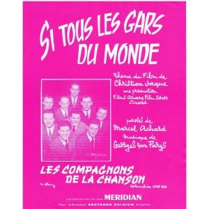 PARTITION DES COMPAGNONS DE LA CHANSON - SI TOUS LES GARS DU MONDE
