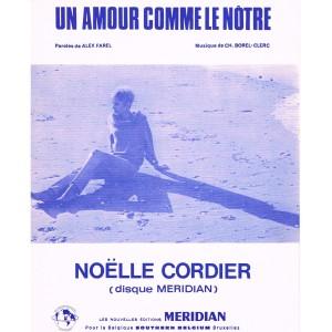 PARTITION DE NOELLE CORDIER - UN AMOUR COMME LE NOTRE