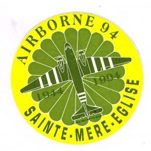 AUTOCOLLANT AIRBORNE - SAINTE MERE EGLISE 1944-1994