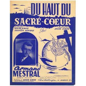 PARTITION DE ARMAND MESTRAL - DU HAUT DU SACRE-COEUR