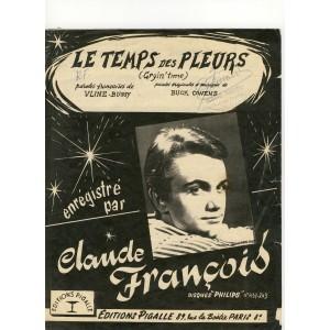 PARTITION DE CLAUDE FRANCOIS - LE TEMPS DES PLEURS