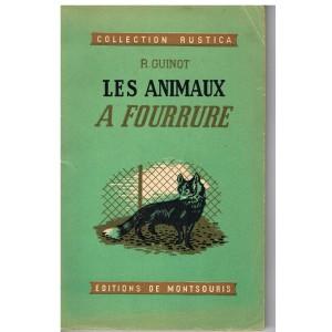 LIVRE - LES ANIMAUX A FOURRURE