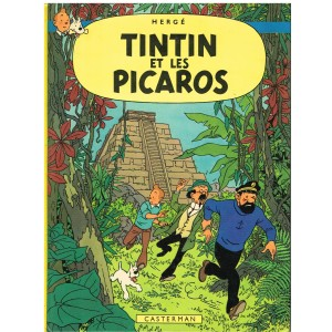 BANDE DESSINEE TINTIN : TINTIN ET LES PICAROS EDITION ORIGINALE