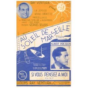 PARTITION - OPERETTE - AU SOLEIL DE MARSEILLE - SI VOUS PENSIEZ A MOI